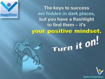 The Keys To Success - Positive Mindset - Great success quotes, Vadim Kotelnikov, Positive Thinking