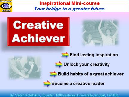 CREATIVE ACHIEVERr (mini-course by Vadim Kotelnikov, PowerPoint download)